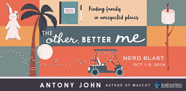 Nerd Blast: The Other, Better Me by Antony John (Spotlight + Giveaway!)