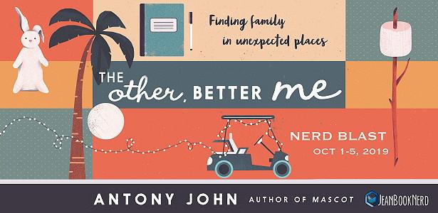 Nerd Blast: The Other, Better Me by Antony John (Spotlight + Giveaway!)