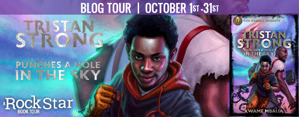 Blog Tour: Tristan Strong Punches a Hole in the Sky by Kwame Mbalia (Excerpt + Giveaway!)