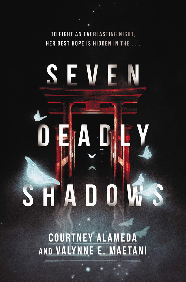 Blog Tour: Seven Deadly Shadows by Courtney Alameda & Valynne E. Maetani (Deleted Scene + Giveaway!)