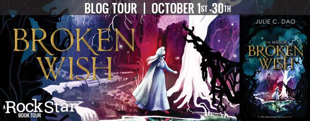 Blog Tour: Broken Wish by Julie C. Dao (Excerpt + Giveaway!)