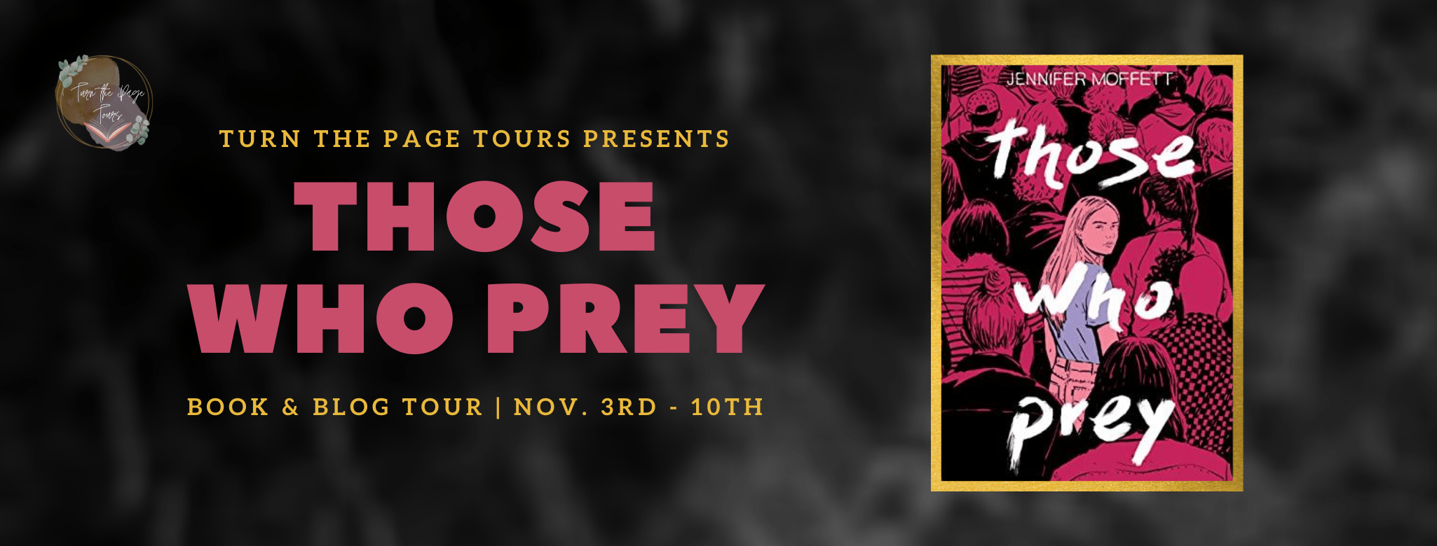 Blog Tour: Those Who Prey by Jennifer Moffett (Interview + Review + Giveaway!)