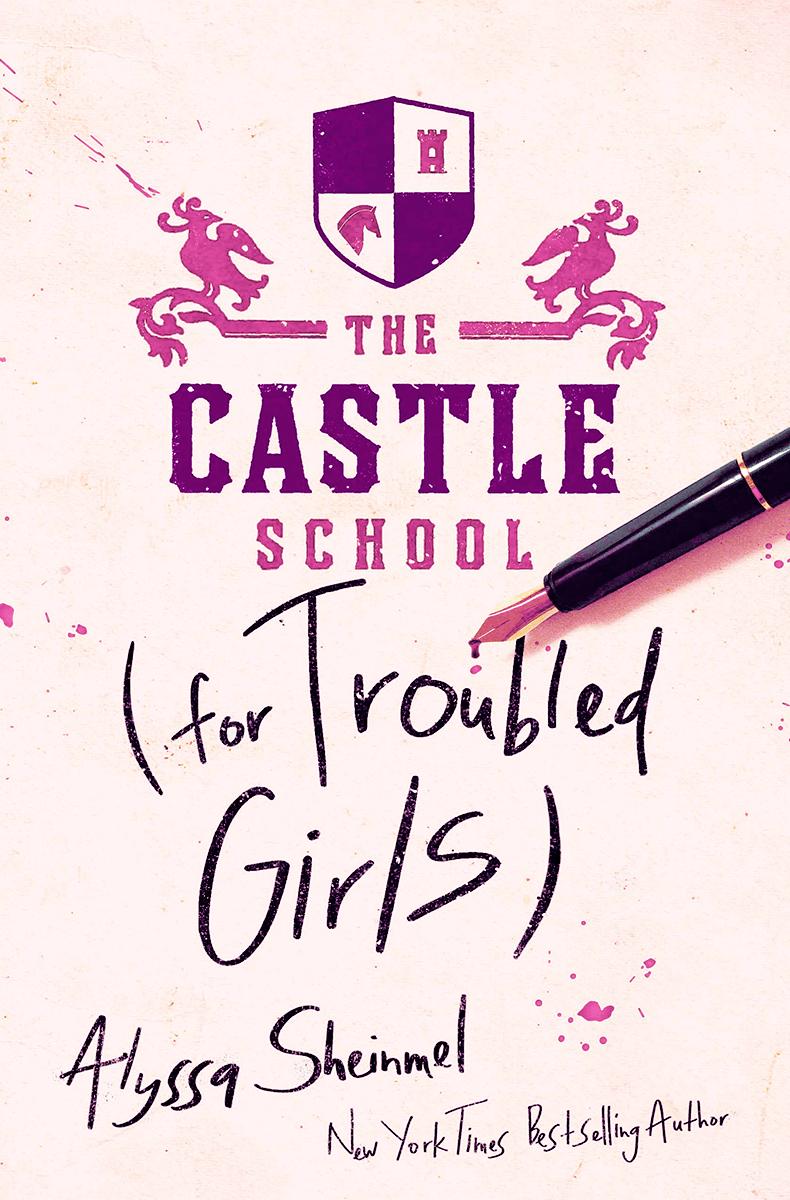 Blog Tour: The Castle School (for Troubled Girls) by Alyssa Sheinmel (Interview + Bookstagram!)