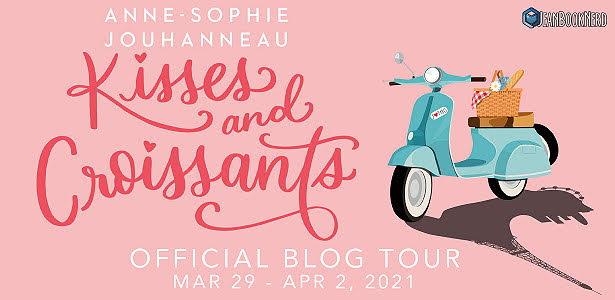 Blog Tour: Kisses and Croissants by Anne-Sophie Jouhanneau (Excerpt + Giveaway!)