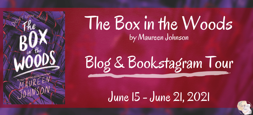 Blog Tour: The Box in the Woods by Maureen Johnson (Review + Giveaway!)