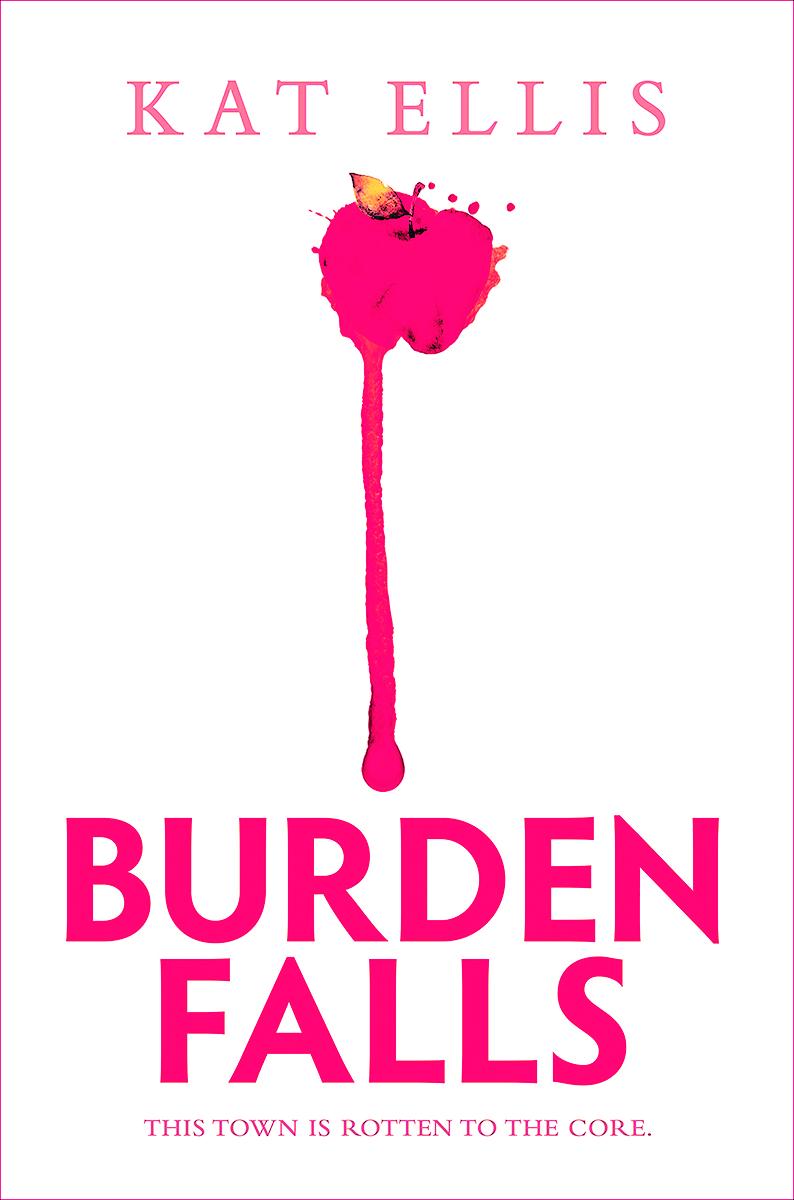 Blog Tour: Burden Falls by Kat Ellis (Interview!)