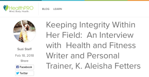 I was interviewed for HealthPro.com about Integrity in the Fitness Industry!
