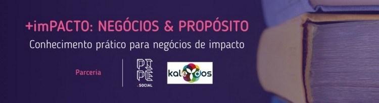 +imPACTO: Negócios & Propósito