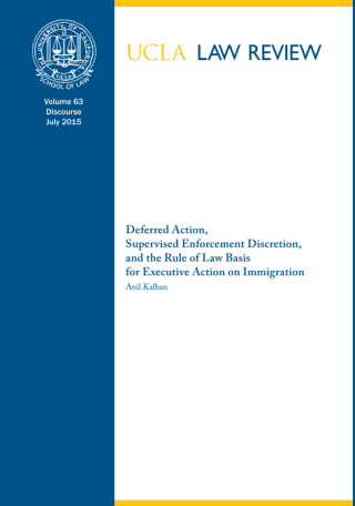 Deferred Action, Supervised Enforcement Discretion, and the Rule of Law Basis for Executive Action on Immigration