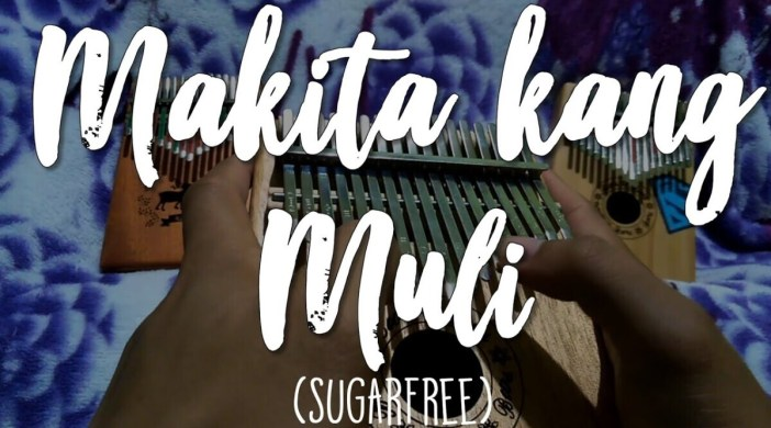 Makita Kang Muli By Sugarfree