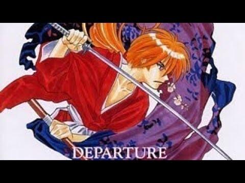 Departure (Rurouni Kenshin OST)