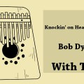 Knockin' on Heaven's Door (Bob Dylan)