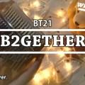 BT21 - B2GETHER