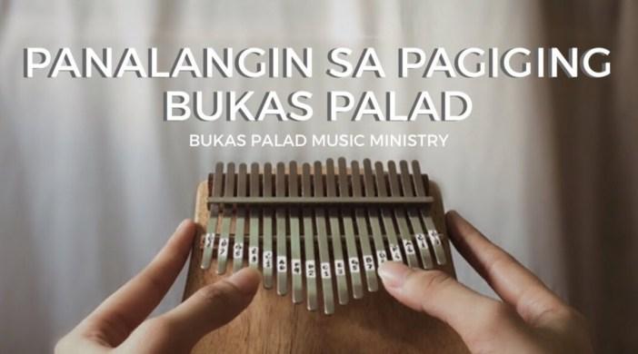PANALANGIN SA PAGIGING BUKAS PALAD