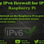 Setting up IPv6 firewall for IPv6 tunnel Raspberry Pi