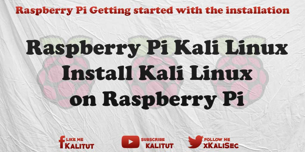 kali linux raspberry pi