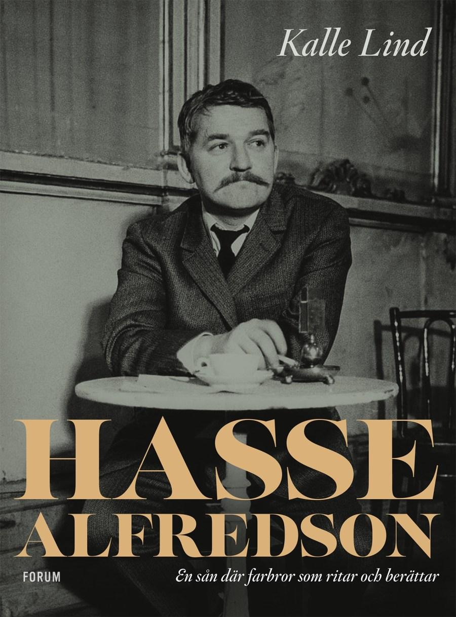 Hasse Alfredson : En sån där farbror som ritar och berättar