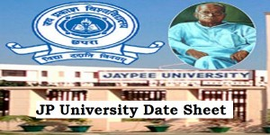 JP University Exam Date Sheet 2019
