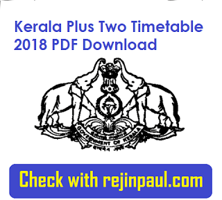 Kerala Plus Two Time Table 2018
