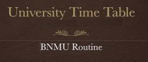 BNMU BA Part 1 2 3 Exam Routine 2019