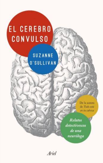 La neuróloga Suzanne O'Sullivan: la epilepsia va más allá de las convulsiones