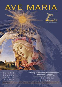 Ave Maria, Kamerkoor Lux, Den Haag, 24 november, 1 december, 2018