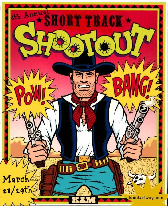 Short Track Shootout is March 28th and 29th