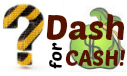 Dash for Cash