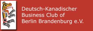 Deutsch-Kanadischer Business Club of Berlin Brandenburg