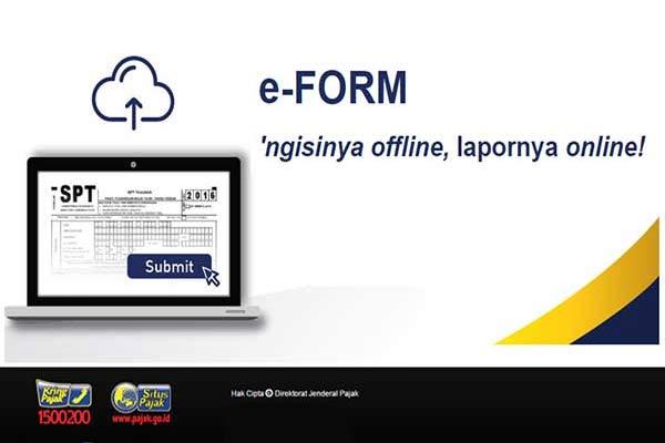 Wajib Pajak Lebih Mudah Isi SPT Dengan e-Form