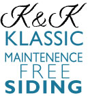 K&K Klassic Designs Colorado Maintenance Free Siding & Replacement Windows