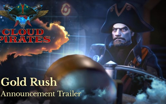 Cloud Pirates - Gold Rush Announcement Trailer