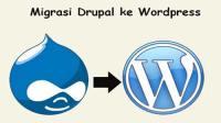 migrasi drupal ke wordpress