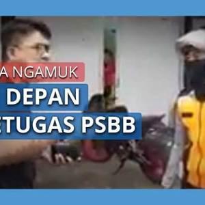Pria Bogor Ngamuk Ke Petugas PSBB
