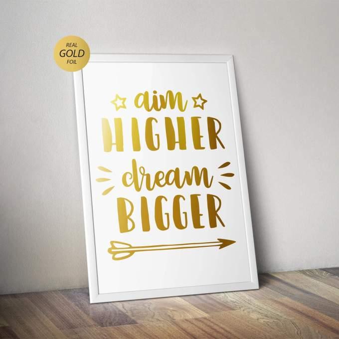 Aim Higher Dream Bigger Wall Art Poster