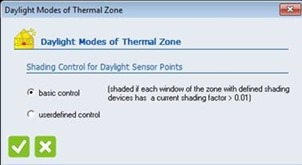 Figure 11: Daylight mode of thermal zone