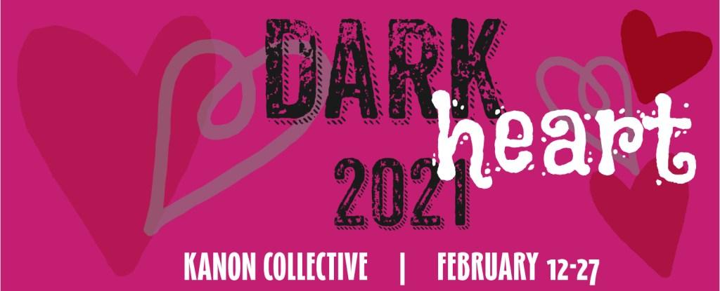 dark heart 2021 show