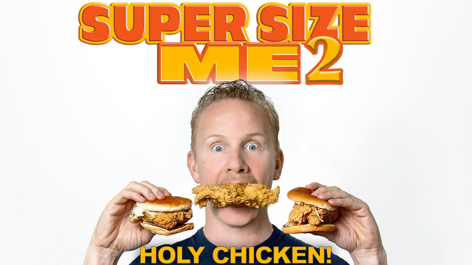 Super Size Me 2 Holy Chicken