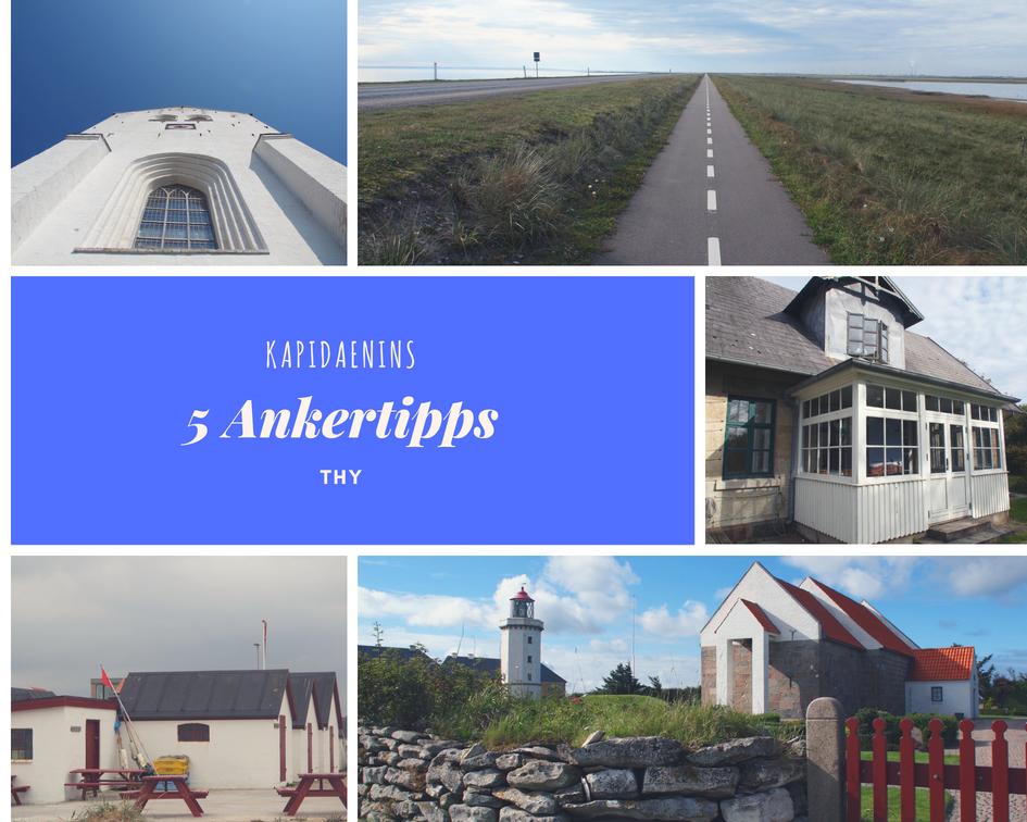 Kapidaenins 5 Ankertipps – Thy
