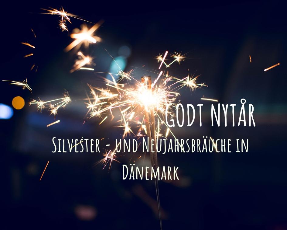 Silvester und Neujahr in Dänemark