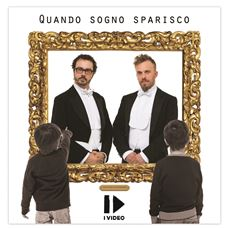 "I VIDEO: ""Quando sogno sparisco"""