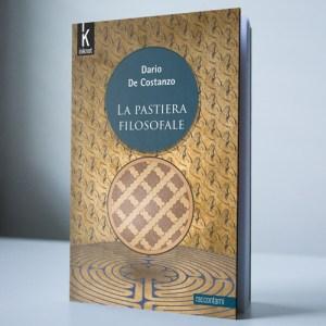 """Presentazione del libro """"La pastiera filosofale"""" di Dario De Costanzo"""