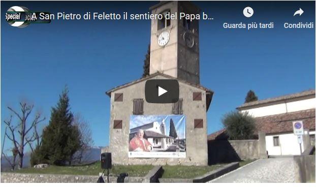 A San Pietro di Feletto un sentiero per il Papa buono