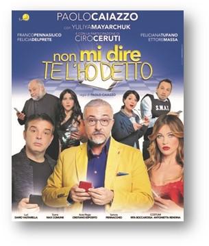 Paolo Caiazzo in «Non mi dire te l'ho detto» al Trianon di Napoli