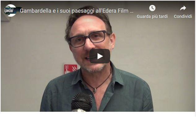Gambardella e i suoi paesaggi all'Edera film festival 2019