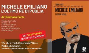 """Tommaso Forte presenta """"Michele Emiliano, l'ultimo re di Puglia"""""""