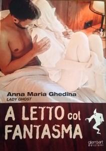 """Lady Ghost torna in libreria con """"A letto col fanstasma"""""""
