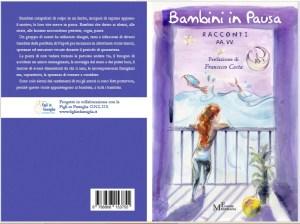 """""""Bambini in pausa"""", un libro che raccoglie 18 racconti ai tempi del Covid"""