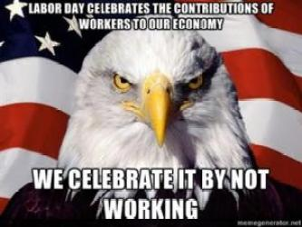 Image result for labor day memes
