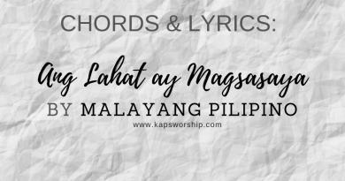 ang lahat ay magsasaya chords and lyrics by malayang pilipino